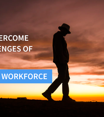 overcome challenges managing remote workforce