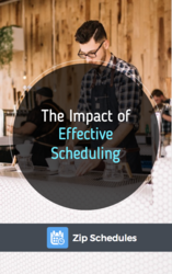 The Impact of Effective Scheduling in the Workplace cover